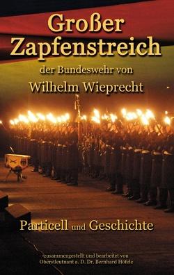 Großer Zapfenstreich von Höefele,  Bernhard