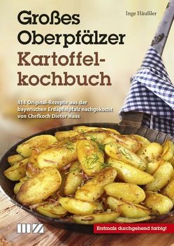 Großes Oberpfälzer Kartoffelkochbuch von Häußler,  Inge