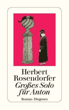 Großes Solo für Anton von Rosendorfer,  Herbert