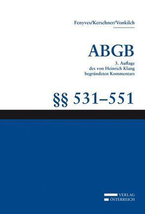 Großkommentar zum ABGB – Klang Kommentar von Fenyves,  Attila, Kalb,  Herbert, Kerschner,  Ferdinand, Vonkilch,  Andreas