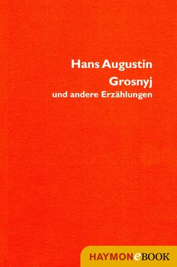 Grosnyj von Augustin,  Hans