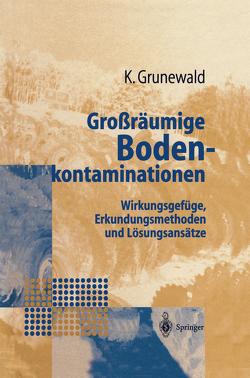 Großräumige Bodenkontaminationen von Grunewald,  Karsten
