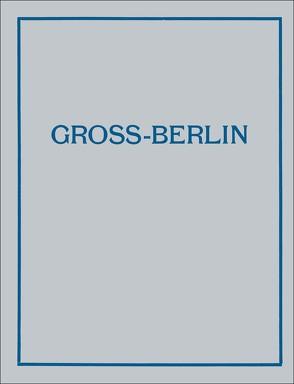 Gross-Berlin von Goecke,  Theodor, Heimann,  Emanuel, Hoffmann,  Albert, Tubbesing,  Markus