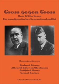 Gross gegen Gross von Dienes,  Gerhard, Götz von Olenhusen,  Albrecht, Heuer,  Gottfried, Kocher,  Gernot