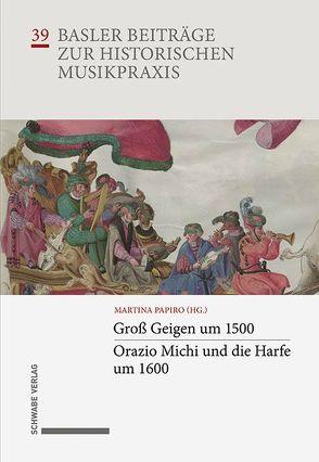 Groß Geigen um 1500 · Orazio Michi und die Harfe um 1600 von Papiro,  Martina
