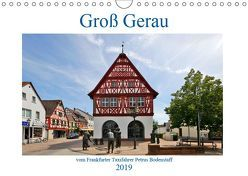 Groß Gerau vom Taxifahrer Petrus Bodenstaff (Wandkalender 2019 DIN A4 quer) von Bodenstaff,  Petrus
