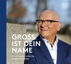 Groß ist dein Name von Schnitter,  Gerhard