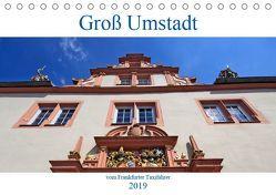 Groß Umstadt vom Frankfurter Taxifahrer (Tischkalender 2019 DIN A5 quer) von Bodenstaff,  Petrus