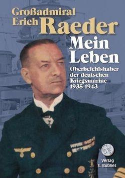 Großadmiral Erich Raeder – Mein Leben von Raeder,  Erich