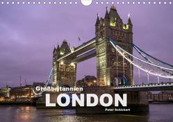 Großbritannien – London (Wandkalender 2021 DIN A4 quer) von Schickert,  Peter