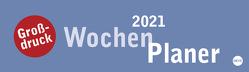 Großdruck Wochenquerplaner Kalender 2021 von Heye