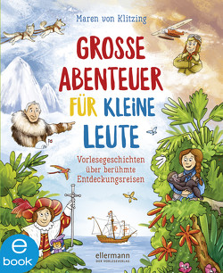 Große Abenteuer für kleine Leute von Klitzing,  Maren von, Lange,  Igor