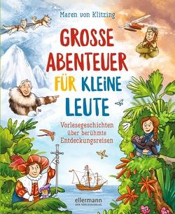 Große Abenteuer für kleine Leute von Lange,  Igor, von Klitzing,  Maren