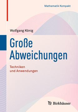 Große Abweichungen von König,  Wolfgang