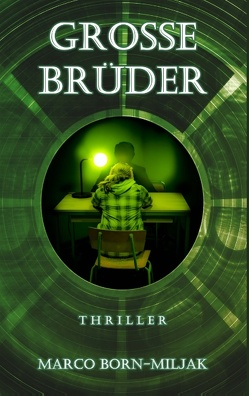 Große Brüder – Thriller von Born-Miljak,  Marco
