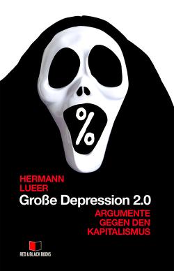 Große Depression 2.0 von Lueer,  Hermann