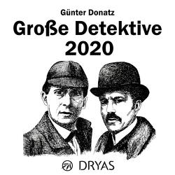 Große Detektive 2020 von Donatz,  Günter