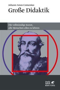 Grosse Didaktik von Comenius,  Johann A, Flitner,  Andreas