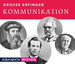Große Erfinder: Kommunikation von AudiobuchWissen, Benjamin,  Nick, Heynold,  Helge