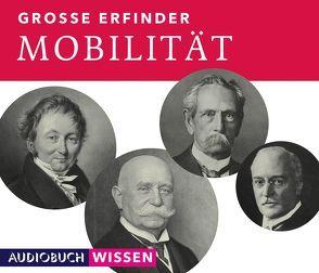 Große Erfinder: Mobilität von AudiobuchWissen, Benjamin,  Nick, Heynold,  Helge