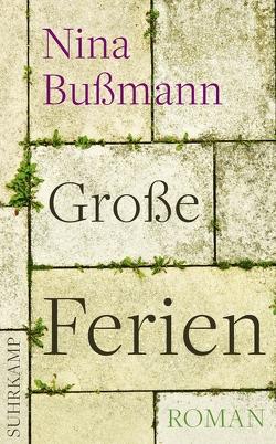 Große Ferien von Bußmann,  Nina