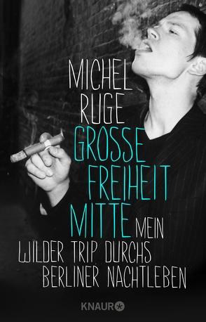 Große Freiheit Mitte von Ruge,  Michel