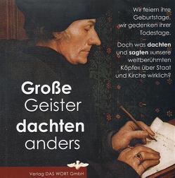 Große Geister dachten anders von Gabriele-Verlag Das Wort