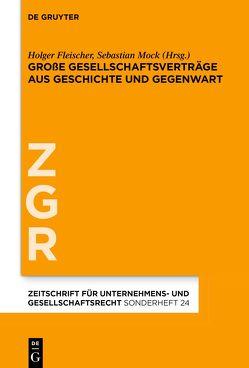 Große Gesellschaftsverträge aus Geschichte und Gegenwart von Fleischer,  Holger, Mock,  Sebastian