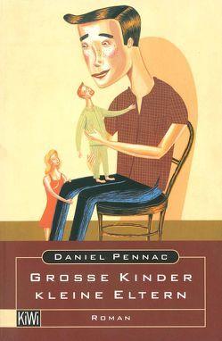 Grosse Kinder – kleine Eltern von Passet,  Eveline, Pennac,  Daniel