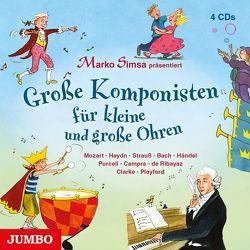 Große Komponisten für kleine und große Ohren von Simsa,  Marko