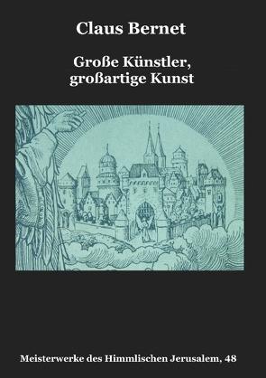 Große Künstler, großartige Kunst von Bernet,  Claus