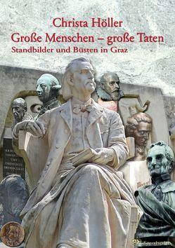 Große Menschen – große Taten von Höller,  Christa