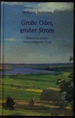 Grosse Oder, grosser Strom von Tschechne,  Wolfgang