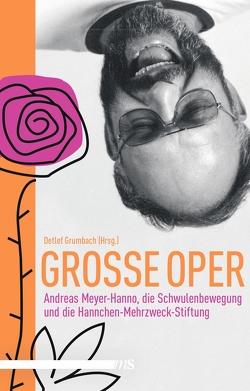 Große Oper von Grumbach,  Detlef, Meyer-Hanno,  Andreas, Roth,  Manfred