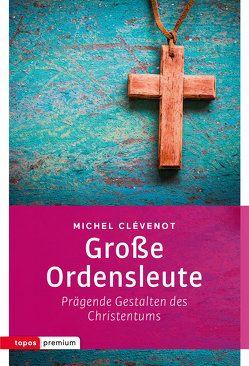 Große Ordensleute von Clévenot,  Michel