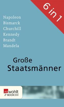 Große Staatsmänner von Haffner,  Sebastian, Hagemann,  Albrecht, Posener,  Alan, Stern,  Carola