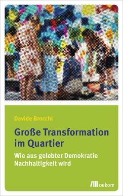 Große Transformation im Quartier von Brocchi,  Davide