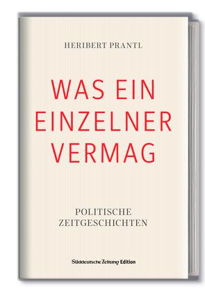 WAS EIN EINZELNER VERMAG von Dr. Prantl,  Heribert