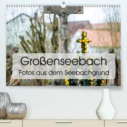 Großenseebach (Premium, hochwertiger DIN A2 Wandkalender 2020, Kunstdruck in Hochglanz) von Articus,  Konstantin