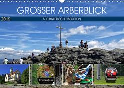Grosser Arberblick auf Bayerisch Eisenstein (Wandkalender 2019 DIN A3 quer) von Felix,  Holger