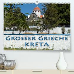 Großer Grieche Kreta (Premium, hochwertiger DIN A2 Wandkalender 2021, Kunstdruck in Hochglanz) von Flori0