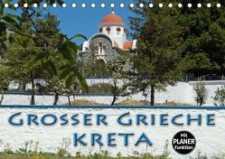 Großer Grieche Kreta (Tischkalender 2019 DIN A5 quer) von Flori0