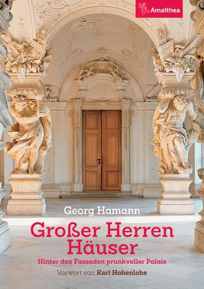 Großer Herren Häuser von Hamann,  Georg, Hohenlohe,  Karl