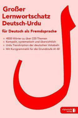 Großer Lernwortschatz Deutsch – Urdu für Deutsch als Fremdsprache von Reza,  Khan