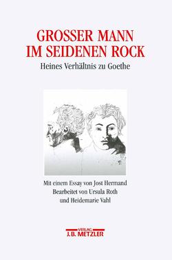 Großer Mann im seidenen Rock von Roth,  Ursula, Vahl,  Heidemarie