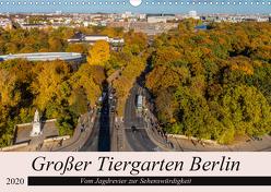 Großer Tiergarten Berlin – Vom Jagdrevier zur Sehenswürdigkeit (Wandkalender 2020 DIN A3 quer) von Fotografie,  ReDi
