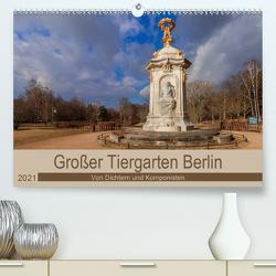 Großer Tiergarten Berlin – Von Dichtern und Komponisten (Premium, hochwertiger DIN A2 Wandkalender 2021, Kunstdruck in Hochglanz) von Fotografie,  ReDi