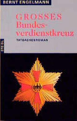 Grosses Bundesverdienstkreuz von Engelmann,  Bernt