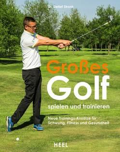 Golf spielen und trainieren von Stronk,  Detlef