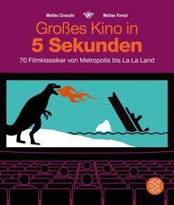 Großes Kino in 5 Sekunden von Ammann,  Christine, Civaschi,  Matteo, Pavesi,  Matteo